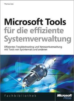Microsoft-Tools für die effiziente Systemverwaltung von Joos,  Thomas