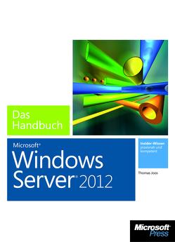 Microsoft Windows Server 2012 – Das Handbuch von Joos,  Thomas