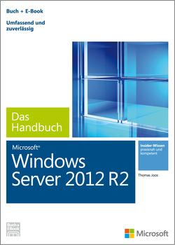 Microsoft Windows Server 2012 R2 – Das Handbuch von Joos,  Thomas