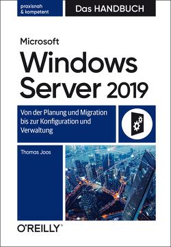 Microsoft Windows Server 2019 – Das Handbuch von Joos,  Thomas