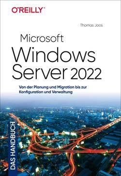 Microsoft Windows Server 2022 – Das Handbuch von Joos,  Thomas