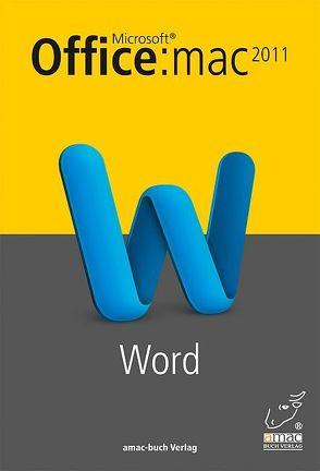Microsoft Word 2011 für den Mac von Ochsenkühn,  Anton