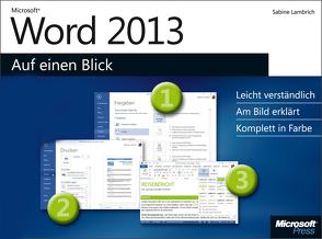 Microsoft Word 2013 auf einen Blick von Lambrich,  Sabine
