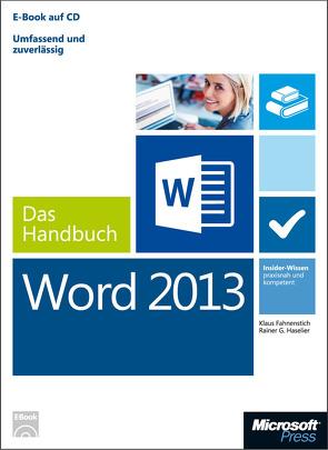 Microsoft Word 2013 – Das Handbuch von Fahnenstich,  KLaus, Haselier,  Rainer G.