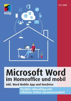 Microsoft Word im Homeoffice und mobil von Tuhls,  G. O.