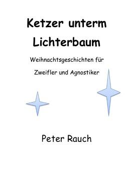 Microsoft Word – Ketzer A5-2 von Rauch Autor,  Peter