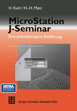 MicroStation J-Seminar von Kuhr,  Harald, Mett,  Hans-Heinrich