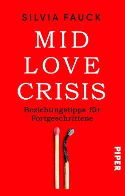 Mid-Love-Crisis von Fauck,  Silvia