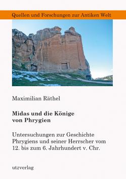 Midas und die Könige von Phrygien von Räthel,  Maximilian