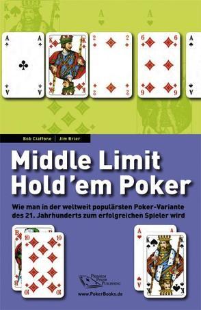 Middle Limit Hold'em Poker von Berg,  Marcus, Brier,  Jim, Ciaffone,  Bob, Enke,  Lutz