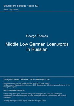 Middle Low German Loanwords in Russian von Thomas,  George