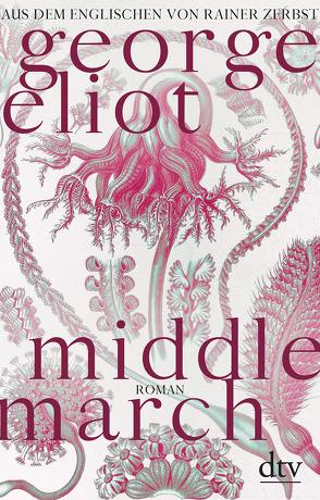 Middlemarch von Eliot,  George, Zerbst,  Rainer