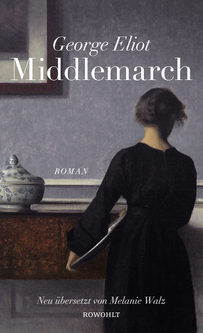 Middlemarch von Eliot,  George, Wachinger,  Kristian, Walz,  Melanie