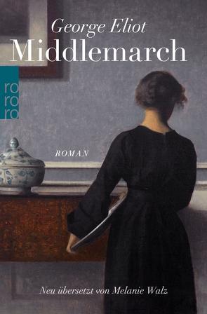 Middlemarch von Eliot,  George, Walz,  Melanie