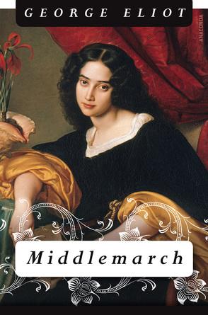 Middlemarch von Eliot,  George, Nickel,  Irmgard