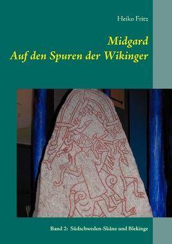 Midgard – Auf den Spuren der Wikinger von Fritz,  Heiko