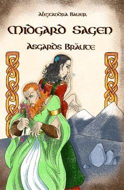 Midgard Sagen von Bauer,  Alexandra