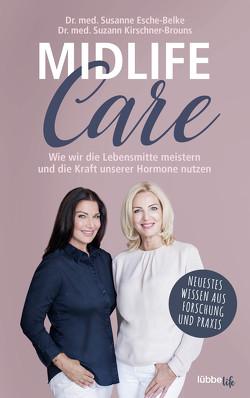 Midlife-Care von Esche-Belke,  Dr. med. Susanne, Kirschner-Brouns,  Dr. med. Suzann