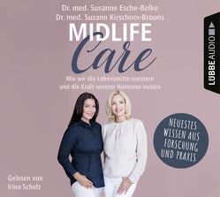 Midlife-Care von Esche-Belke,  Dr. med. Susanne, Kirschner-Brouns,  Dr. med. Suzann, Scholz,  Irina