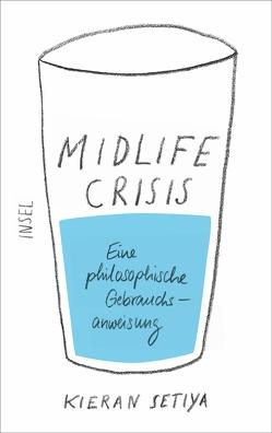 Midlife-Crisis von Oldenburg,  Volker, Setiya,  Kieran