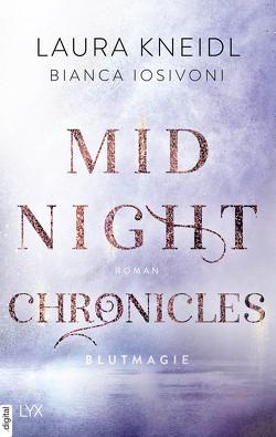 Midnight Chronicles – Blutmagie von Iosivoni,  Bianca, Kneidl,  Laura
