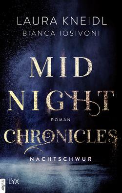 Midnight Chronicles – Nachtschwur von Iosivoni,  Bianca, Kneidl,  Laura
