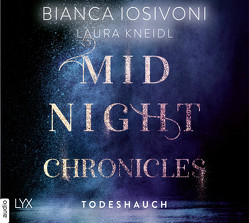 Midnight Chronicles – Todeshauch von Iosivoni,  Bianca, Kneidl,  Laura