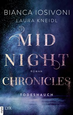 Midnight Chronicles – Todeshauch von Iosivoni,  Bianca, Kneidl,  Laura