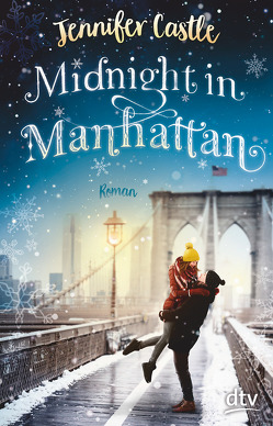 Midnight in Manhattan von Castle,  Jennifer, Reinhart,  Franka