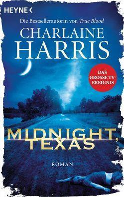 Midnight, Texas von Harris,  Charlaine, Rebernik-Heidegger,  Sonja