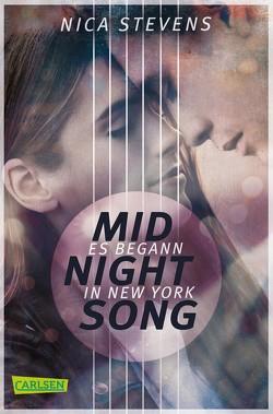 Midnightsong: Es begann in New York von Stevens,  Nica