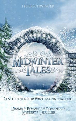 Midwinter Tales von Autoren,  Federschwinger
