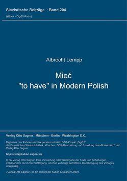 """Mieć, """"to have"""" in Modern Polish von Lempp,  Albrecht"""