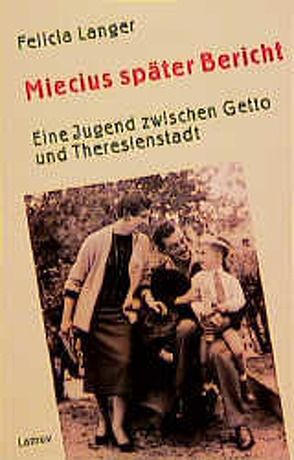 Miecius später Bericht von Langer,  Felicia, Linner,  Barbara