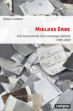 Mielkes Erbe von Goldbeck,  Markus