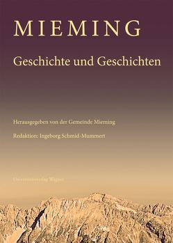 Mieming. Geschichte und Geschichten von Schmid-Mummert,  Ingeborg