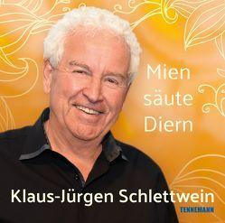 Mien säute Diern von Kruse,  Svenja, Schlettwein,  Klaus-Jürgen, Schlettwein-Kämpfer,  Susanne, Tennemann,  Leif