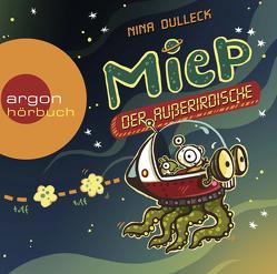 Miep, der Außerirdische von Dulleck,  Nina, Kaminski,  Stefan