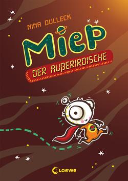 Miep, der Außerirdische von Dulleck,  Nina