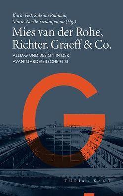Mies van der Rohe, Richter, Graeff & Co. von Fest,  Karin, Rahman,  Sabrina, Yazdanpanah,  Marie-Noelle