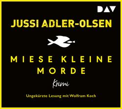 Miese kleine Morde. Crime Story von Adler-Olsen,  Jussi, Koch,  Wolfram, Thiess,  Hannes