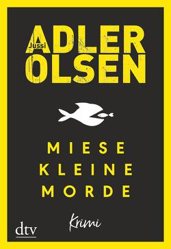 Miese kleine Morde von Adler-Olsen,  Jussi, Thiess,  Hannes