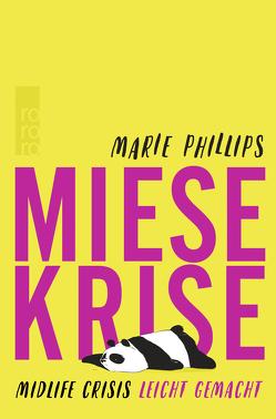 Miese Krise. Midlife Crisis leicht gemacht von Mahler,  Elisabeth, Phillips,  Marie