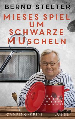 Mieses Spiel um schwarze Muscheln von Stelter,  Bernd