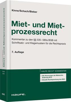 Miet- und Mietprozessrecht von Bieber,  Hans-Jürgen, Kinne,  Harald, Schach,  Klaus