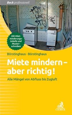 Miete mindern – aber richtig! von Börstinghaus,  Cathrin, Börstinghaus,  Ulf P.