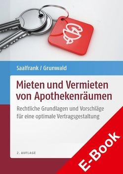 Mieten und Vermieten von Apothekenräumen von Grunwald,  Niklas, Saalfrank,  Valentin