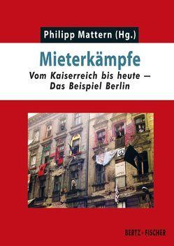 Mieterkämpfe von Mattern,  Philipp