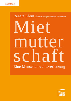Mietmutterschaft von Hermanns,  Doris, Klein,  Renate