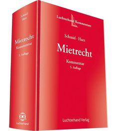 Mietrecht von Harz,  Annegret, Schmid,  Michael J.